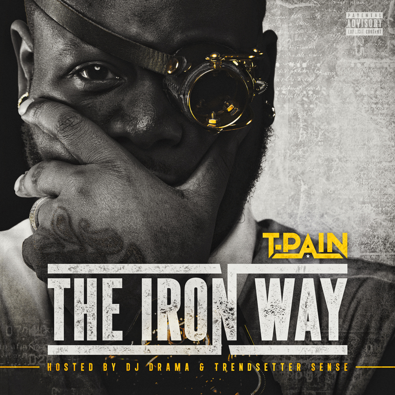 http://lovethistrack.com/wp-content/uploads/2015/04/T-Pain_The_Iron_Way-front-large.jpg